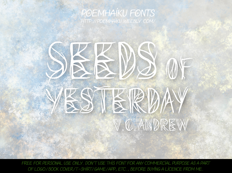 Seeds of Yesterday Font   2014