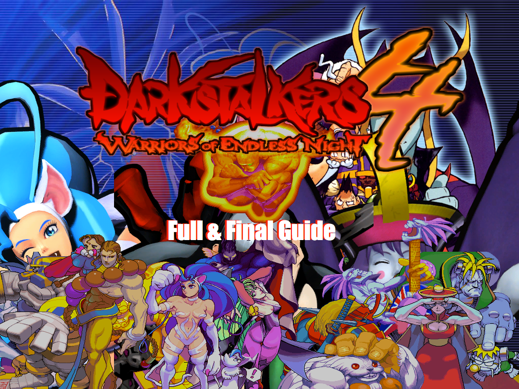 Darkstalkers 4: Bloodstained Moon Full Guide by DJ-Pink3