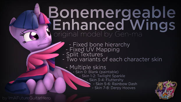 [SFM] [MLP] [DL] Bonemergeable Enhanced Wings