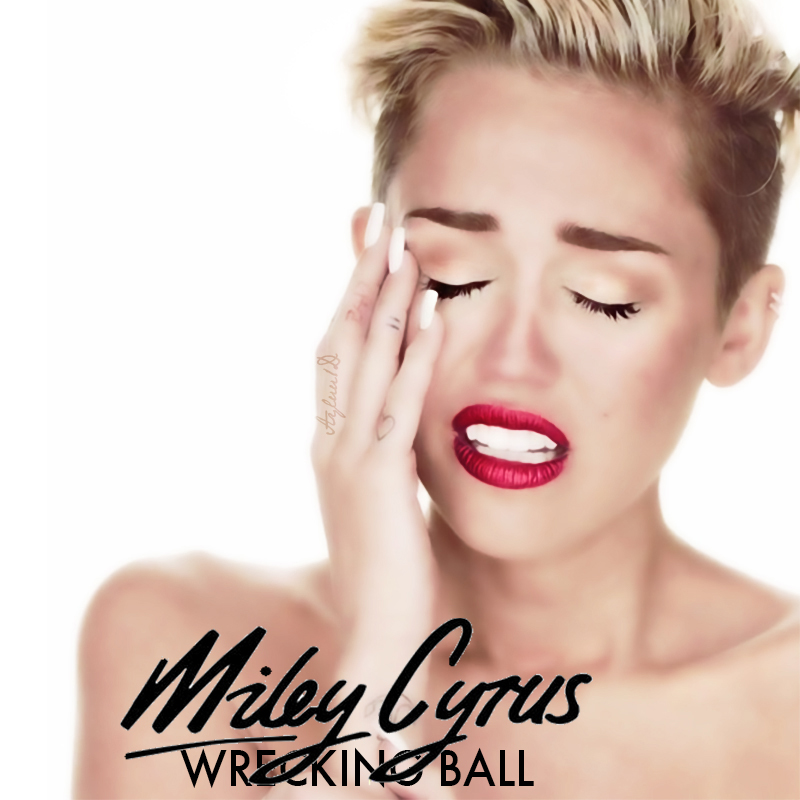 miley cyrus wrecking ball single by ayluu1d on deviantart