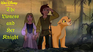 Disney's The Lioness and her Knights