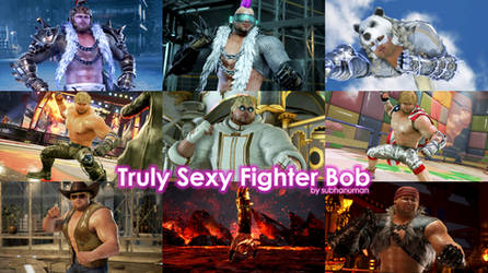 Truly Sexy Fighter Bob