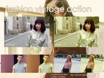 Fashion vintage action by GreenSlOw