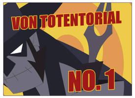 Von Totentorial No.1 by VonToten