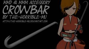 [MMD + M3 Accessory] Crowbar + DL