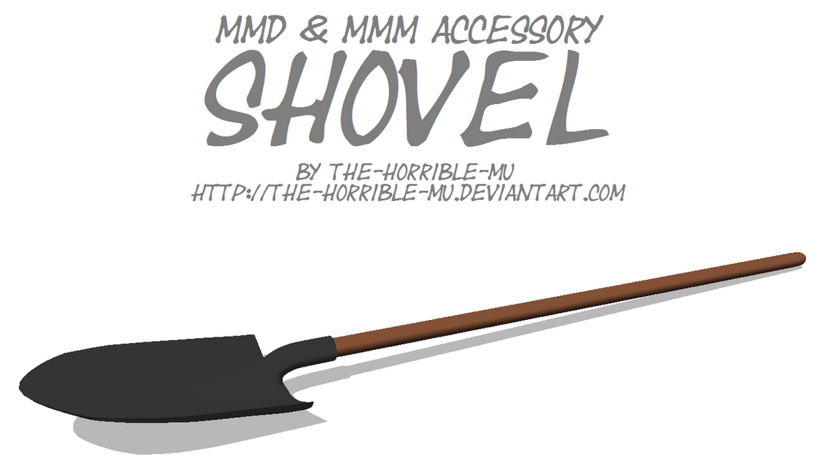 [MMD + M3 Accessory] Shovel + DL by The-Horrible-Mu