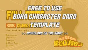 [ BNHA ] F2U Character Card Template by WishingStarInAJar