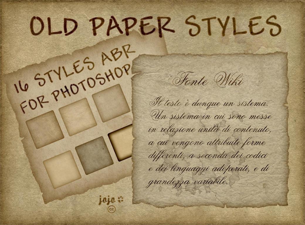 Old paper styles by jojo-ojoj