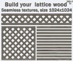 Build your  lattice wood