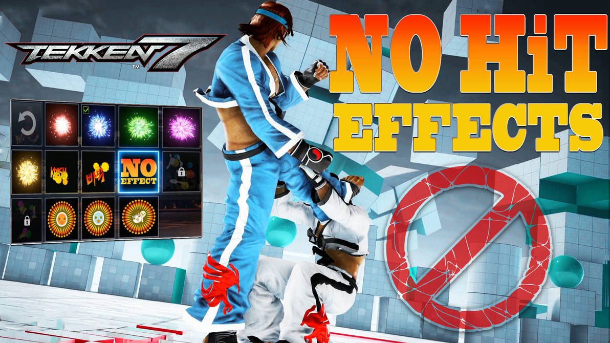 TEKKEN 7 [PC] - HiT Effects Disabled by GODLIKE99KINGZ on DeviantArt