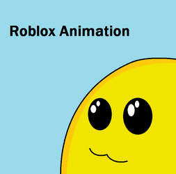 Roblox : My First Animation Preview