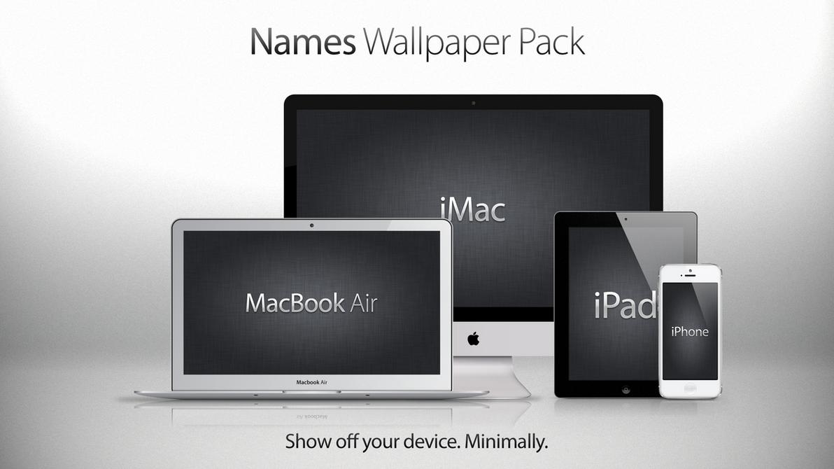 Names Wallpaper Pack By Theintenseplayer On Deviantart