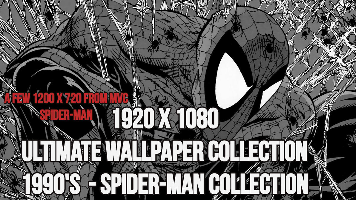 Spider-Man Classic - 1990's Wallpaper Collection by JMarvelhero