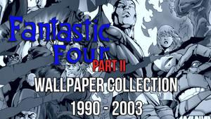 Fantastic Four 1990's Wallpaper Download Part II