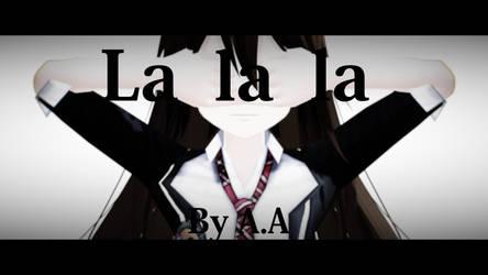 La la la by A.A