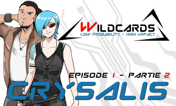 Wildcards - Crysalis [Ep.1] - Partie 2 (pdf)