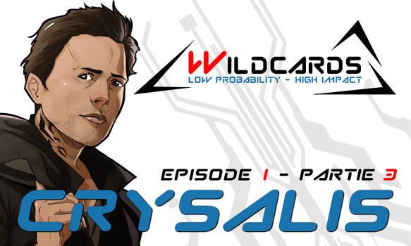 Wildcards - Crysalis [Ep.1] - Partie 3 (pdf)