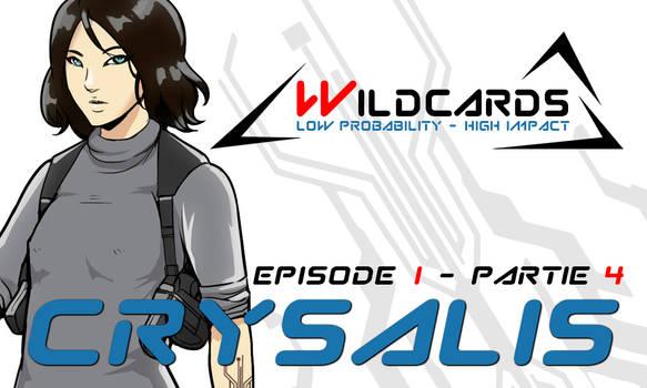 Wildcards - Crysalis [Ep.1] - Partie 4 (PDF)