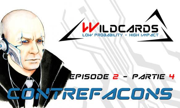 Wildcards - Contrefacons [Ep.2] - Partie 4 (pdf)