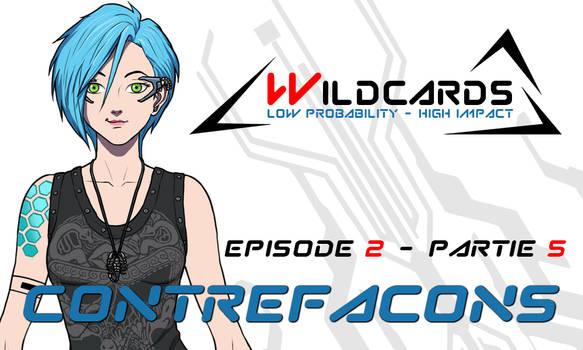 Wildcards - Contrefacons [Ep.2] - Partie 5 (pdf)