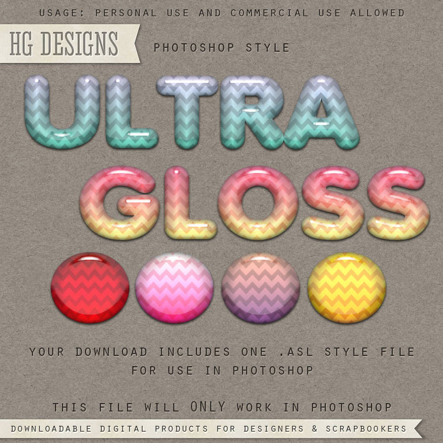 PS Style: Ultra Gloss by HGGraphicDesigns