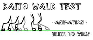 Kaito Walk Test 1