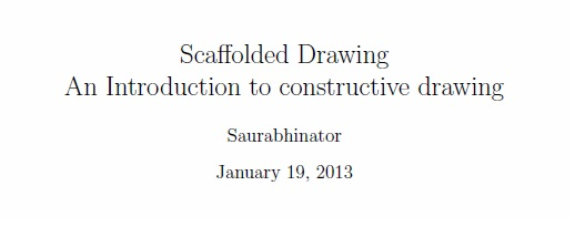 Scaffolded Drawing by Saurabhinator