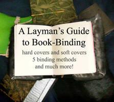 Layman's Guide to Book-Binding