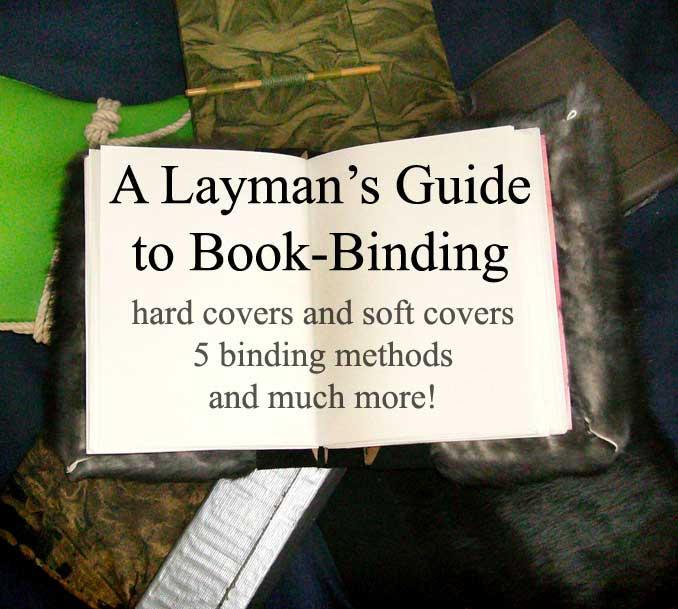 Layman's Guide to Book-Binding by Supaslim