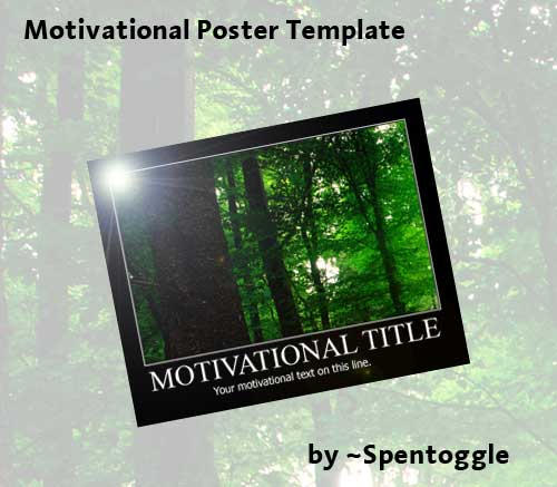 Motivational Poster PSD by spentoggle on DeviantArt