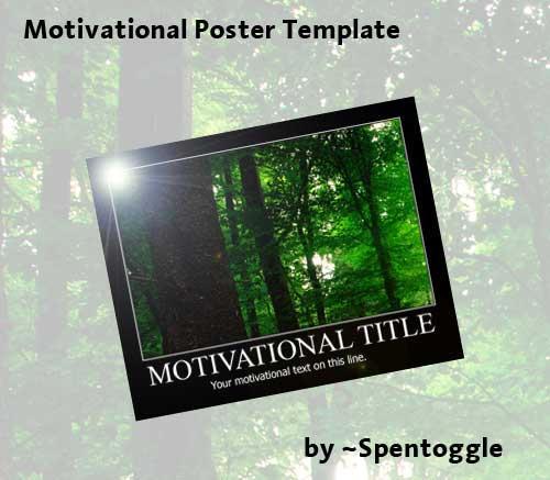 Motivational Poster PSD by spentoggle on DeviantArt