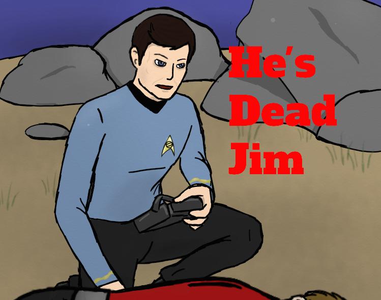 He's Dead Jim by hannanna214