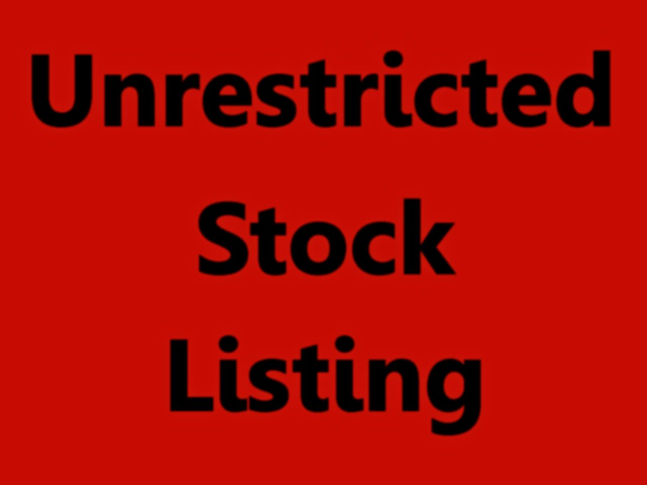Unrestricted Stock Listing by FollowinTheBlackBird