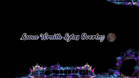League of Legends Overlay: Luna Wraith Sylas