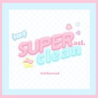STYLES - Superclean by LetTheRoad