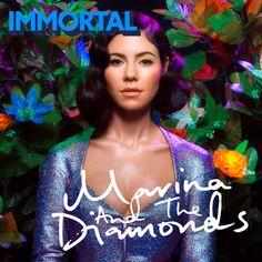 Immortal   Marina And The Diamonds   SINGLE by KarenIloveBTR