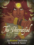 The Uncrucified by Angela R. Sasser