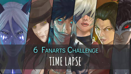 Ang's Six Fanarts Challenge Series 1 TIME LAPSE