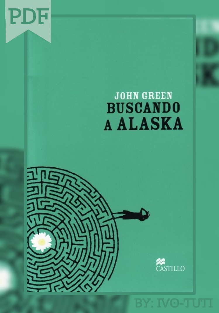 john green looking for alaska pdf