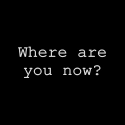 Where are you now? - Alarm!Silence. animated by MiezeMaunz