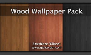 Wood Wallpaper Pack