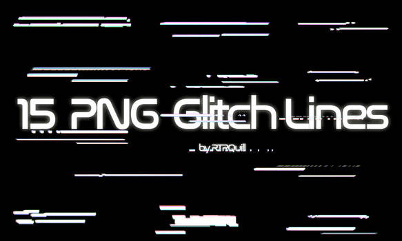 15 PNG glitch lines by RTRQuill