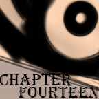 Chapter Fourteen by GreaseZelda