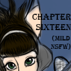 Chapter Sixteen by GreaseZelda