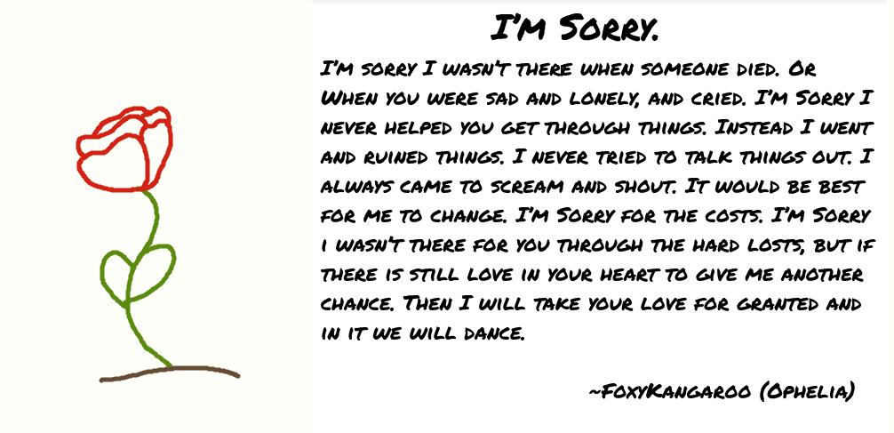 I'm Sorry Poem by FoxyKangaroo on DeviantArt