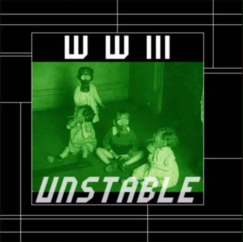WWIII - Unstable 2006 by jodroboxes