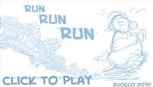 RUN, TRIP, TUMBLE, JUMP, DUCK and DIVE