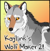 Kaylink's Wolf Maker 2.0 by Kaylink