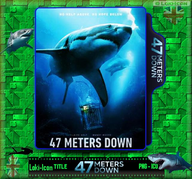 47 Meters Down (2017) by Loki-Icon ...