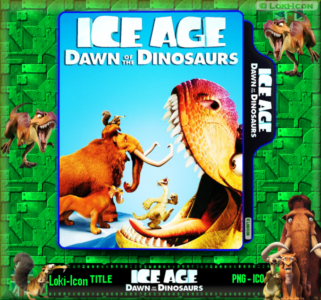 Ice Age 3 Dawn Of The Dinosaurs 2009 1 By Loki Icon On Deviantart